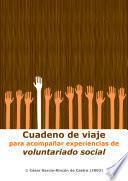 Libro de Cuaderno De Viaje Para Acompañar Experiencias De Voluntariado Social