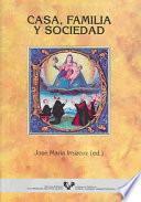 Libro de Casa, Familia Y Sociedad