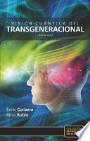 Libro de Visión Cuántica Del Transgeneracional
