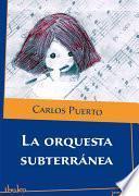 Libro de La Orquesta Subterránea