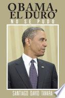 Libro de Obama, El Duro
