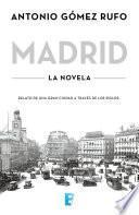 Libro de Madrid. La Novela