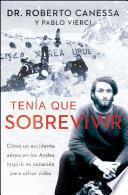 Libro de Tenía Que Sobrevivir (i Had To Survive Spanish Edition)