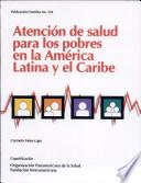 Libro de Health Care For The Poor In Latin America And The Caribbean
