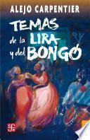 Libro de Temas De La Lira Y El Bongó
