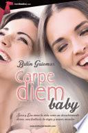 Libro de Carpe Diem, Baby