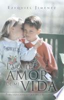 Libro de Para El Amor De Mi Vida
