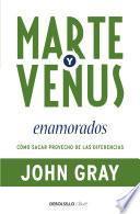 Libro de Marte Y Venus Enamorados