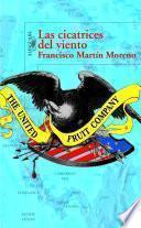 Libro de Las Cicatrices Del Viento = The Scarring Of The Wind