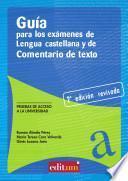 Libro de Guía Para Los Exámenes De Lengua Castellana Y Comentario De Texto (2a Edición)