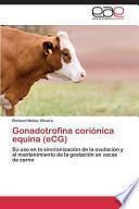 Libro de Gonadotrofina Corionica Equina (ecg)