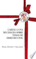 Libro de Cartas A Una Muchacha Sobre Temas De Derecho Civil