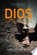 Libro de Dios En Sandalias / God In Sandals