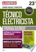 Libro de Técnico Electricista 23   Centrales Telefónicas Y Porteros Eléctricos