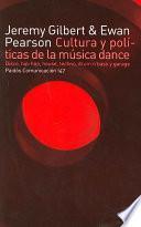Libro de Cultura Y Políticas De La Música Dance
