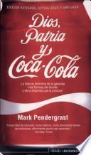 Libro de Dios, Patria Y Coca Cola
