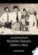 Libro de Martínez Estrada, Ajedrez E Ideas