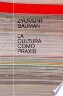 Libro de La Cultura Como Praxis
