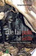 Libro de De Tal Palo, Tal Astilla