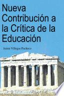 Libro de Nueva Contribución A La Crítica De La Educación