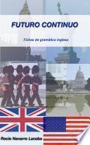 Libro de El Futuro Continuo En Inglés