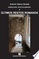 Libro de Barcelona. Últimos Restos Romanos