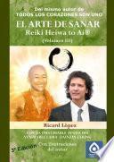Libro de El Arte De Sanar Reiki Heiwa To Ai ® (volumen Iii)