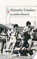 Libro de La Media Distancia