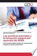 Libro de Las Prácticas Tutoriales Y La Formación Integral Del Aprendiz Del Sena