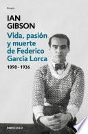 Libro de Vida, Pasión Y Muerte De Federico García Lorca