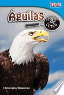 Libro de Águilas De Cerca (eagles Up Close)