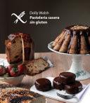 Libro de Pastelería Casera Sin Gluten