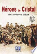 Libro de Héroes De Cristal