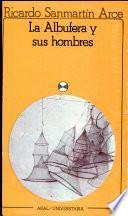 Libro de La Albufera Y Sus Hombres