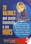 Libro de 20 Valores Que Puede Transmitir A Sus Hijos
