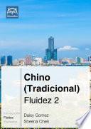 Libro de Chino (tradicional) Fluidez 2