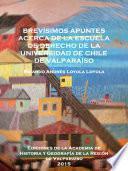 Libro de Brevisimos Apuntes Acerca De La Escuela Derecho De La Universidad De Chile De Valparaíso