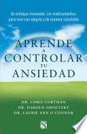 Libro de Aprende A Controlar Tu Ansiedad