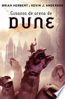 Libro de Gusanos De Arena De Dune (las Crónicas De Dune 8)