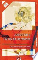 Libro de Juego De 2 / El Rey De Los Ratones