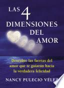 Libro de Las Cuatro Dimensiones Del Amor