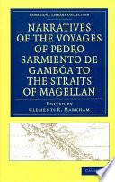 Libro de Narratives Of The Voyages Of Pedro Sarmiento De Gambóa To The Straits Of Magellan