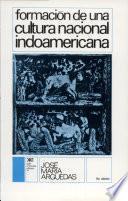 Libro de Formación De Una Cultura Nacional Indoamericana