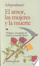 Libro de El Amor, Las Mujeres Y La Muerte