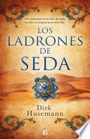 Libro de Los Ladrones De Seda