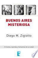 Libro de Buenos Aires Misteriosa (lat)