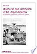 Libro de Discourse And Interaction In The Upper Amazon