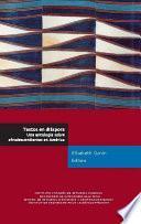 Libro de Textos En Diáspora. Una Antología Sobre Afrodescendientes En América