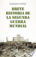 Libro de Breve Historia De La Segunda Guerra Mundial