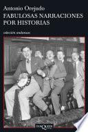 Libro de Fabulosas Narraciones Por Historias